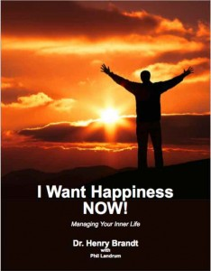 I Want Happiness Now